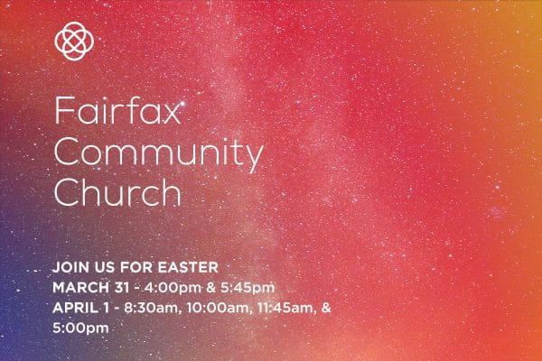 Project Thumbnail for Fairfax Community Church Easter Campaign Ad